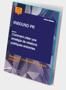Téléchargez notre livre blanc sur l'inbound PR  – Comment créer une stratégie de relations publiques entrantes