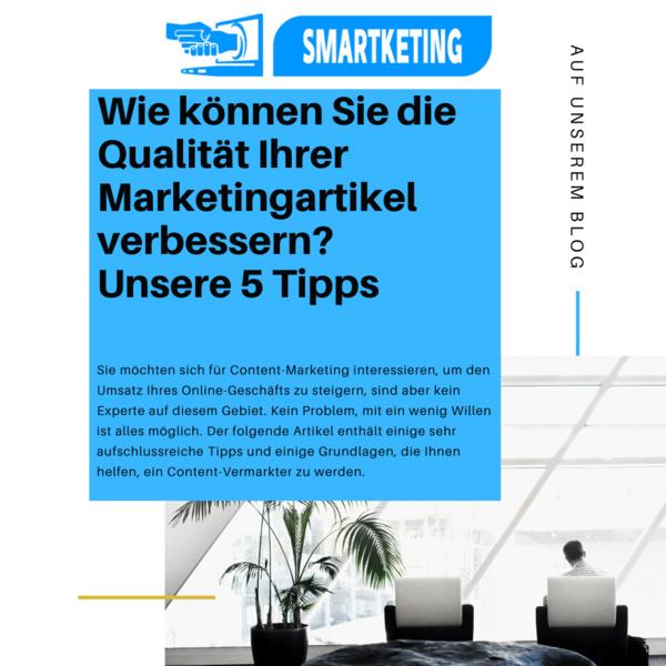 Wie können Sie die Qualität Ihrer Marketingartikel verbessern? Unsere 5 Tipps