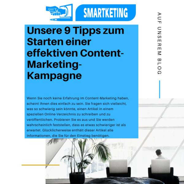 Unsere 9 Tipps zum Starten einer effektiven Content-Marketing-Kampagne