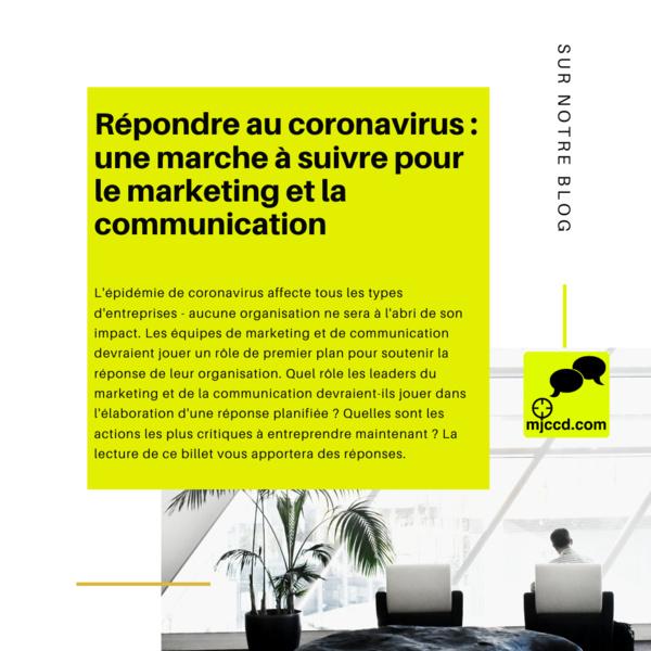 Répondre au coronavirus : une marche à suivre pour le marketing et la communication