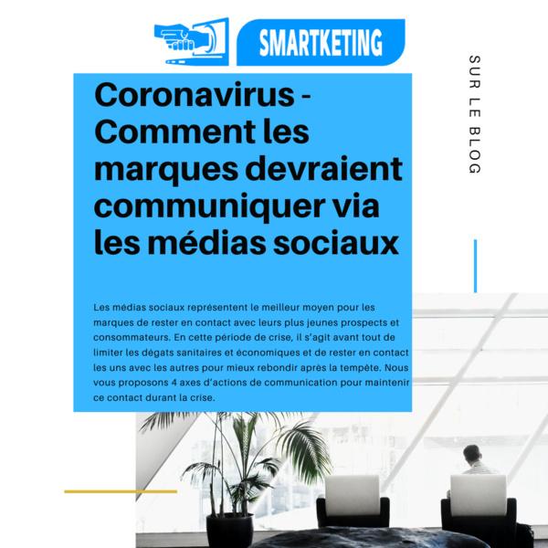 Coronavirus - Comment les marques peuvent communiquer via les médias sociaux