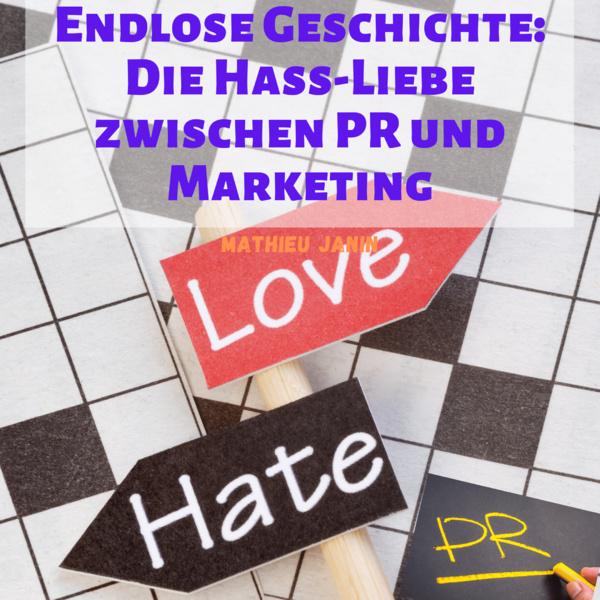 Die endlose Geschichte: die Hassliebe zwischen Öffentlichkeitsarbeit und Marketing