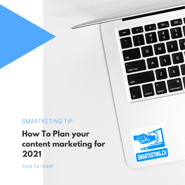 How To Plan content marketing for 2021