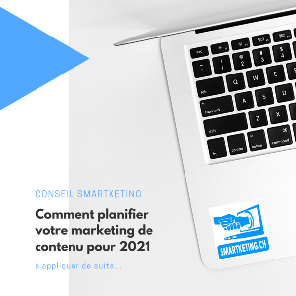 Comment planifier votre marketing de contenu pour 2021