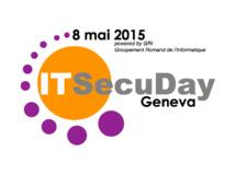 Le programme d'ITSecuDay Geneva 2015 dévoilé