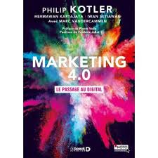 L'avénement du Marketing 4.0 dans la société hyperconnectée d'aujourd'hui: Quatrième mue au profit du ConsommActeur