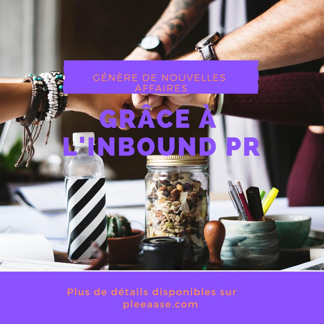 Comment générer de nouvelles affaires grâce à l'inbound PR