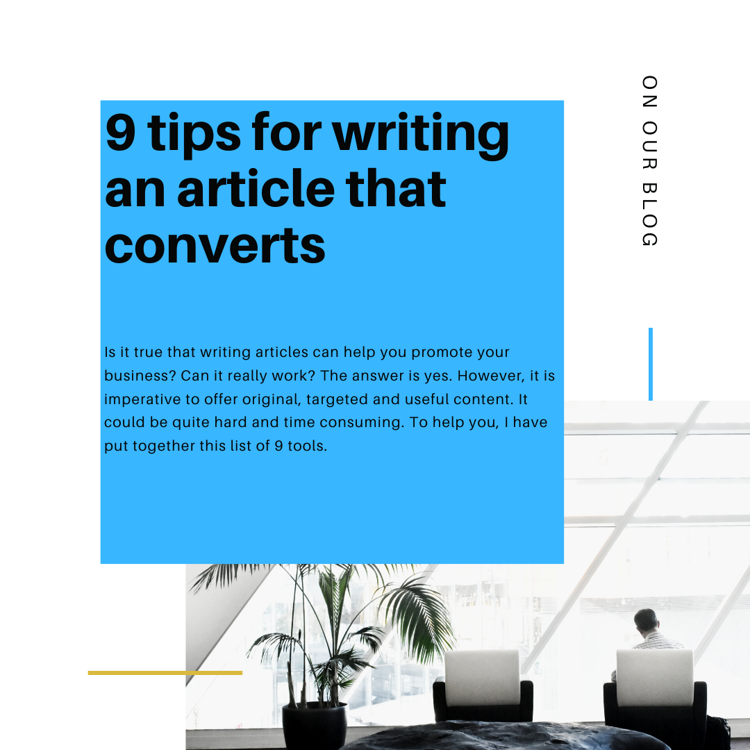 9 tips for writing an article that converts