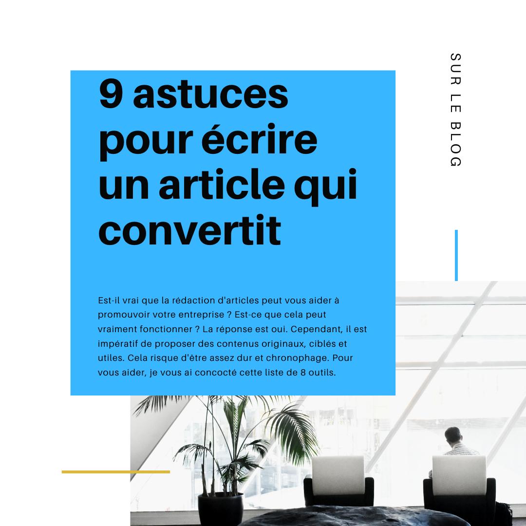 9 astuces pour écrire un article qui convertit