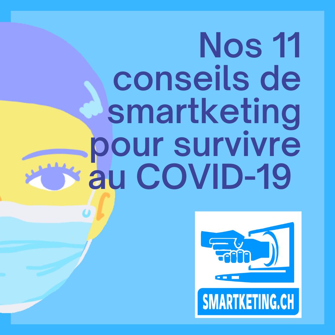 Nos 11 conseils de smartketing pendant la deuxième vague de la crise du COVID-19 et au-delà