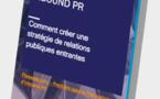 """Téléchargez le premier livre blanc francophone dédié à l'inbound PR """"Comment créer une stratégie de relations publiques entrantes"""""""