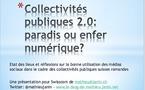 Collectivités publiques 2.0: enfer ou paradis numérique?