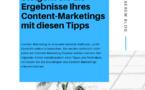 Steigern Sie die Ergebnisse Ihres Content-Marketings mit diesen Tipps