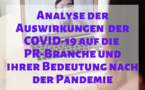 Analyse der Auswirkungen der COVID-19 auf die PR-Branche und ihrer Bedeutung nach der Pandemie