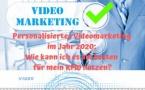 Personalisiertes Videomarketing im Jahr 2020: Wie kann ich es am besten für mein KMU nutzen?